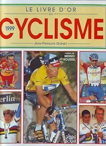 LE-LIVRE-D-039-OR-DU-CYCLISME-1999-TOUR-DE-FRANCE-PARIS-ROUBAIX-LES-RESULTATS