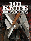101 Knife Designs by Murray Carter (Paperback, 2013)