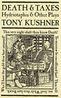 Death and Taxes by Tony Kushner (Paperback, 2000)