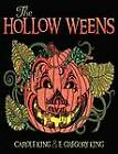 The Hollow Weens by E Gregory King, Carole King (Paperback / softback, 2012)