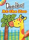What to Doodle? at the Zoo by Jillian Phillips (Paperback, 2010)