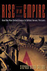 Rise of an Empire: How One Man United Greece to Defeat Xerxes' Persians by Stephen Dando-Collins (Paperback, 2013)
