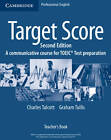 Target Score: A Communicative Course for TOEIC Test Preparation by Graham Tullis, Charles Talcott (Paperback, 2007)
