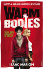 Warm Bodies by Isaac Marion (Paperback, 2013)
