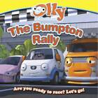 The Bumpton Rally: Olly the Little White Van by Autumn Publishing Ltd (Paperback, 2013)