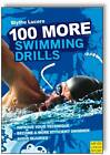 100 More Swimming Drills by Blythe Lucero (Paperback, 2013)
