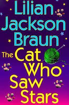 The Cat Who Saw Stars by Lilian Jackson Braun Hardcover Dustjacket CLEARANCE See