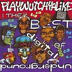 Digital Underground - Playwutchyalike (The Best of /Parental Advisory, 2003)
