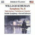 William Schuman - : Symphony No. 8; Night Journey; Variations on 'America' (2010)