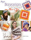 Bavarian Crochet on-the-Go: 14 Great Projects by Jenny King (Paperback, 2013)