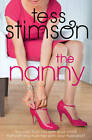 The Nanny: Previously Published as The Cradle Snatcher by Tess Stimson (Paperback, 2013)