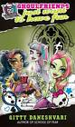 Ghoulfriends Just Want to Have Fun: Ghoulfriends Forever: Book 2 by Gitty Daneshvari (Paperback, 2013)
