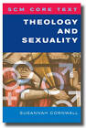 Theology and Sexuality by Susannah Cornwall (Paperback, 2013)