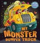 My Monster Dumper Truck by Steve Smallman (Hardback, 2011)