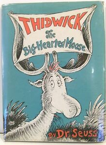 Thidwick-The-Big-Hearted-Moose-by-Dr-Seuss-c1948-Early-Issue-w-DJ