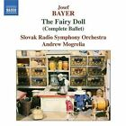 Josef Bayer - Bayer: The Fairy Doll (Complete Ballet, 2004)