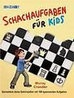 Schachaufgaben Fur Kids by Murray Chandler (Hardback, 2013)