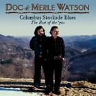 Doc Watson - Columbus Stockade Blues (The Best of The '70s, 2010)