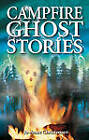 Campfire Ghost Stories: Volume I by Jo-Anne Christensen (Paperback, 2002)