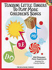 Teaching Little Fingers to Play More Children's Songs by Hal Leonard Corporation (Paperback, 2010)
