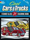 Cool Cars and Trucks: Stained Glass Jr. Coloring Book by Peter Donahue (Paperback, 2012)
