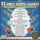 22 Early Gospel Classics by Various Artists (CD, IMG)