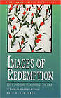 Images of Redemption: God's Unfolding Plan Through the Bible by Ruth E Van Reken (Paperback / softback, 2000)