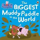 Peppa Pig: The Biggest Muddy Puddle in the World Picture Book by Penguin Books Ltd (Paperback, 2012)