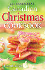 The Essential Canadian Christmas Cookbook by Lovoni Walker (Paperback, 2004)