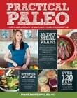 Practical Paleo: A Customized Approach to Health and a Whole-Foods Lifestyle by Diane Sanfilippo, Bill Staley (Paperback, 2012)