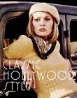 Classic Hollywood Style by Caroline Young (Hardback, 2012)