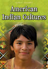 American Indian Cultures by Ann Weil, Charlotte Guillain (Hardback, 2012)