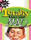 Totally Useless Mad by Usual Gang of Idiots (Paperback, 2013)