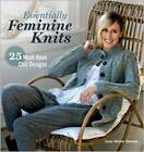 Essentially Feminine Knits: 25 Must-Have Chic Designs by Lene Holme Samsoe (Paperback, 2012)