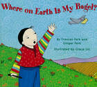 Where on Earth is My Bagel? by Frances Park (Paperback, 2013)