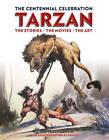 Tarzan Centennial by Scott Tracy Griffin (Hardback, 2012)