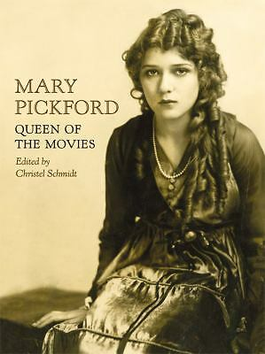 Mary Pickford : Queen of the Movies (2012, Hardcover)