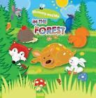 In the Forest by Marta Stasinska (Bath book, 2015)