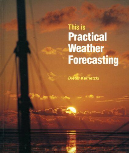 1 of 1 - This Is Practical Weather Forecasting (This Is) By Dieter Karnetski