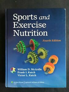 Sports And Exercise Nutrition By William D Mcardle Victor L Katch And 9781451118063 Ebay