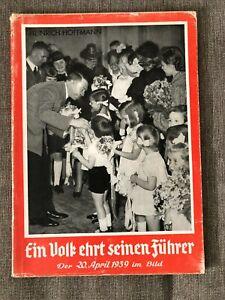 Heinrich Hoffmann Ein Volk ehrt seinen Führer 1939 NSDAP no Heimdal