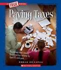 Paying Taxes by Sarah De Capua (Paperback / softback, 2012)