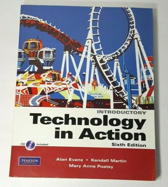 Introductory Technology in Action 6TH EDITION By Mary Anne Poatsy