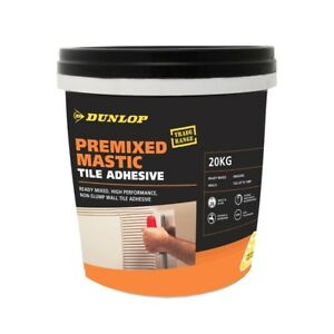 Image Is Loading Dunlop 20kg Pre Mix Mastic Wall Tile Adhesive