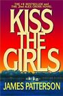 Kiss The Girls by James Patterson 9780446677387 Paperback 2000