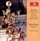 Telemann Complete Horn Concertos for Horns Strings and Basso Continuo CD