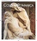 Colonia Romanica XXV 2010 von Sybille Fraquelli (2011, Gebundene Ausgabe)