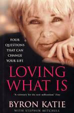 Loving What Is by Byron Katie, Stephen Mitchell
