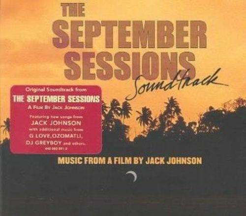 1 of 1 - September Sessions - O.S.T. by Jack Johnson  [Digipak]  *** BRAND NEW CD ***