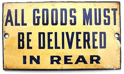 VTG 1930's GROCERY STORE MART All Goods Must Be Delivered In Rear DOOR Sign